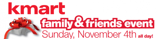 Kmart family friend event today nov 4 2012 all day shop related products stopboris Image collections